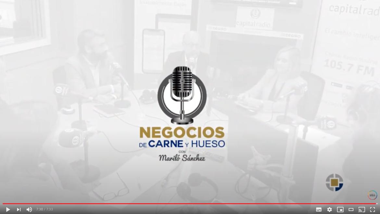 NEGOCIOS DE CARNE Y HUESO (Capital Radio)